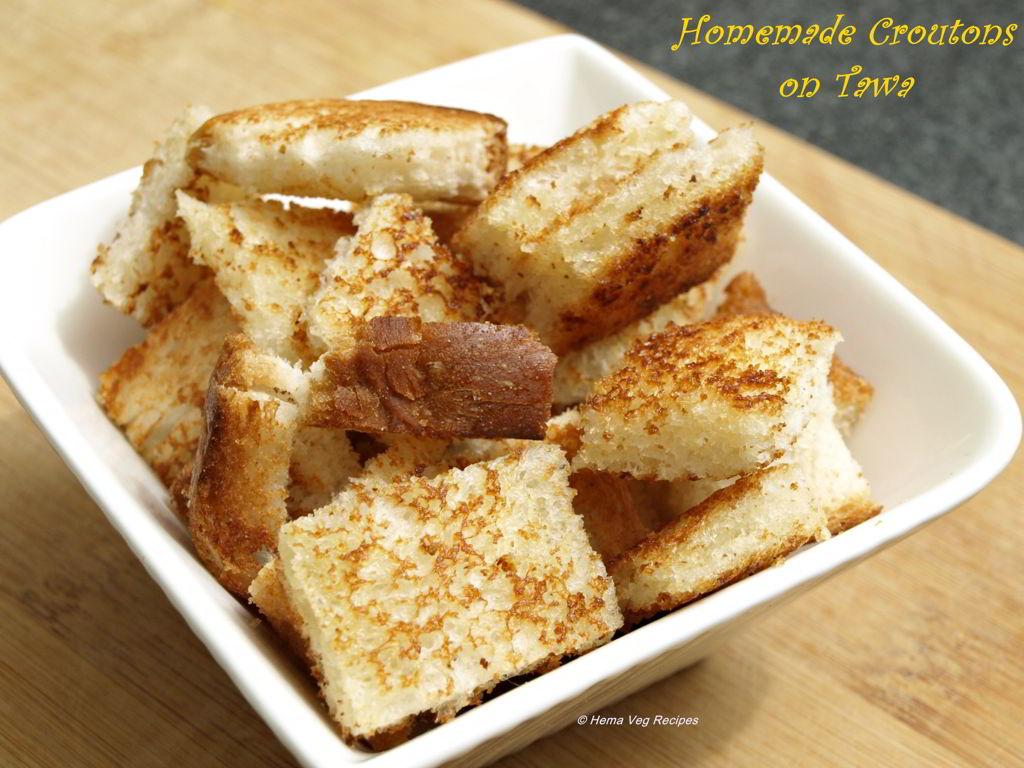 Homemade Croutons on Tawa