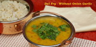 Dal Fry - Without Onion Garlic