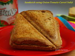 Sandwich Using Onion Tomato Carrot Sabji